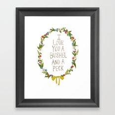 I love you and bushel and a peck Framed Art Print