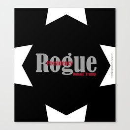 Rogue Presidency Canvas Print