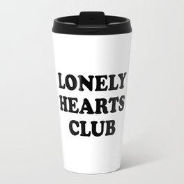 Lonely Hearts Club Typo Travel Mug
