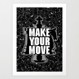 Make Your Move Chess Art Print