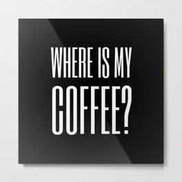 Coffee III Metal Print