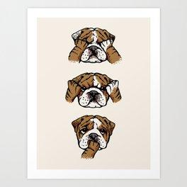 No Evil English Bulldog Art Print