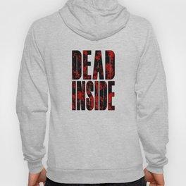 """""""DEAD INSIDE"""" Spatter Text  Hoody"""