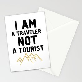 I AM A TRAVELER NOT A TOURIST - travel quote Stationery Cards