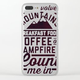 COUNT ME IN Clear iPhone Case