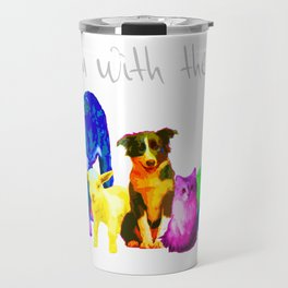 I'm With Them - Animal Rights - Vegan Travel Mug