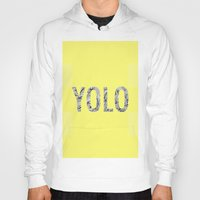 yolo Hoodies featuring yolo by terezamc.