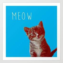 The Cat's Meow. Art Print