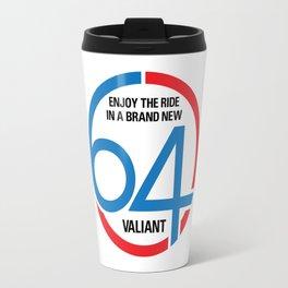 64 Valiant - Slogan Travel Mug