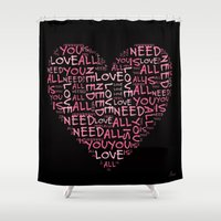 all you need is love Shower Curtains featuring Love is all you need by Geni