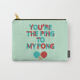 Love is like ping pong Carry-All Pouch
