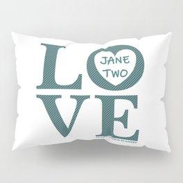 Love Jane Two Pillow Sham