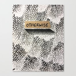 Otherwise Canvas Print