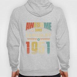 Awesome Since January 1951 T-Shirt Hoody