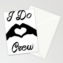 I Do Crew Stationery Cards