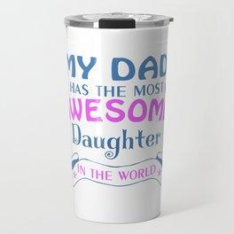 AWESOME DAUGHTER Travel Mug