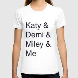 Katy, Demi, Miley Crew T-shirt