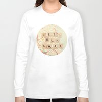 map Long Sleeve T-shirts featuring let's run away by shannonblue