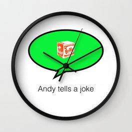 andy tells a clean joke Wall Clock