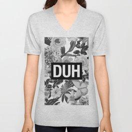 DUH B&W Unisex V-Neck