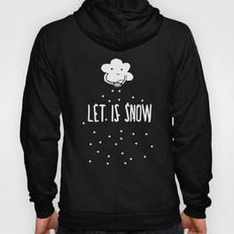 Lovely Cloud - Let is snow Hoody