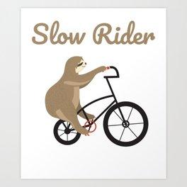 Sloth Shirt Slow Ride Sloth riding bicycle Art Print