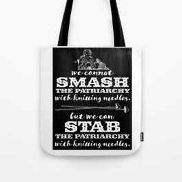 Knitters vs the Patriarchy Tote Bag
