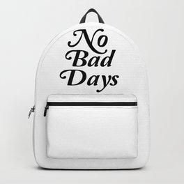 no bad days Backpack