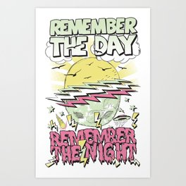 Remember The Day Art Print