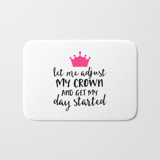 Adjust My Crown Funny Quote Bath Mat