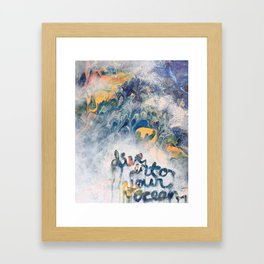 Dive into your ocean Framed Art Print