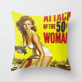 Attack of the 50 ft Woman Throw Pillow