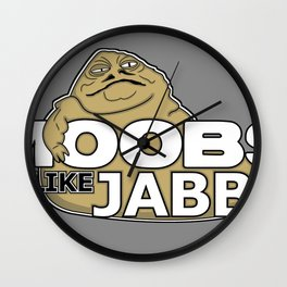 Moobs Like Jabba Wall Clock