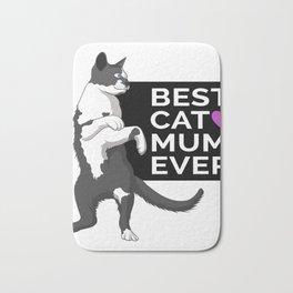 Best cat mum ever | gift idea for cat owner Bath Mat