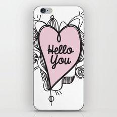 Hello You! iPhone Skin