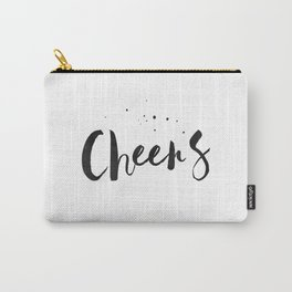Printable Art,Cheers,Quote Prints,Wedding Anniversary,Celebrate Life,Happy Birthday,Typography Art Carry-All Pouch