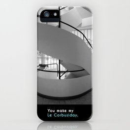 You make my Le Corbusiday. iPhone Case