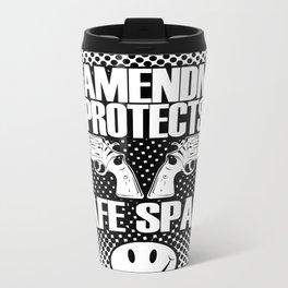 2nd Amendment Protects Safe Spaces Metal Travel Mug