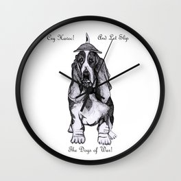 Cry HAVOC! Wall Clock