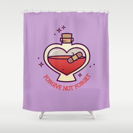 Forgive Not Forget Shower Curtain