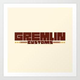 Gremlin Customs Art Print
