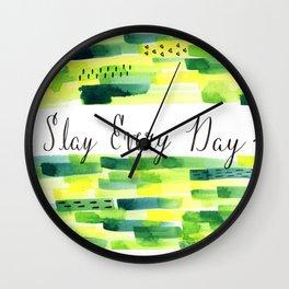Motivational Quote: Slay Every Day, Slay, Kill it, Inspiration, Crush it. Wall Clock