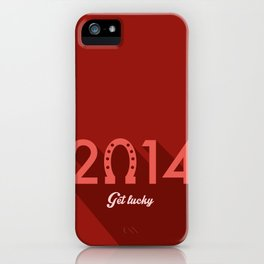 2014 Time to Get Lucky iPhone Case