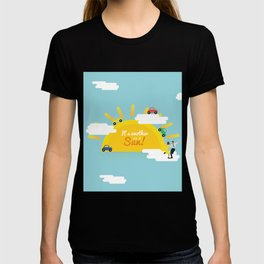 It's another day of sun! T-shirt