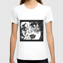 Why don't you know you are a masterpiece T-shirt