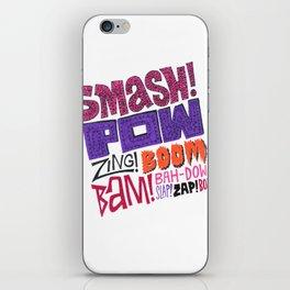 Smash! Pow! Zing! Boom! iPhone Skin
