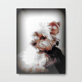 Bad Day eh? | Yorkies | Dogs | Nadia Bonello Metal Print