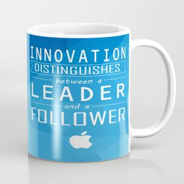 Innovation distinguishes between a leader and a follower Business Inspirational Quote Coffee Mug