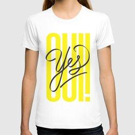 OUI! / YES! T-shirt