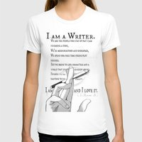 writer T-shirts featuring I Am A Writer by Yukikochild